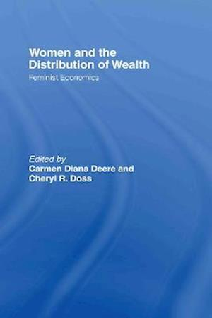 Women and the Distribution of Wealth: Feminist Economics