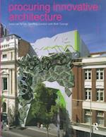 Procuring Innovative Architecture af Geoffrey London, Leon Van Schaik