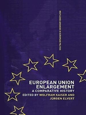 European Union Enlargement: A Comparative History