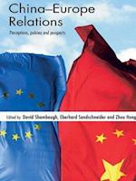 China-Europe Relations af David L Shambaugh, Eberhard Sandschneider, Zhou Hong