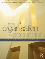 From Organisation to Decoration af Graeme Brooker