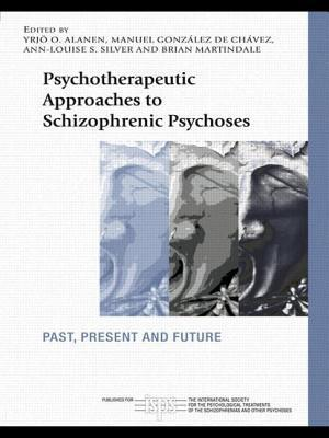 Psychotherapeutic Approaches to Schizophrenic Psychoses : Past, Present and Future