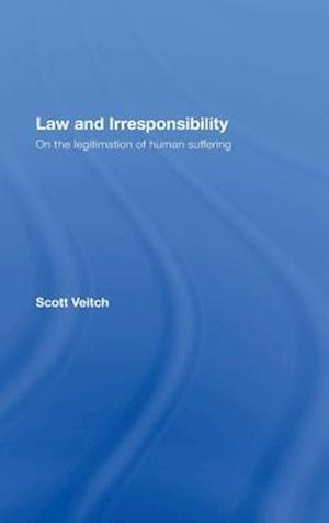Law and Irresponsibility