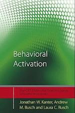 Behavioral Activation af Jonathan W. Kanter, Laura C. Rusch, Andrew M. Busch
