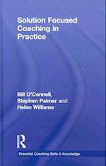 Solution Focused Coaching in Practice af Bill O connell, Helen Williams, Stephen Palmer