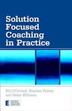 Solution Focused Coaching in Practice af Stephen Palmer, Helen Williams, Bill O connell