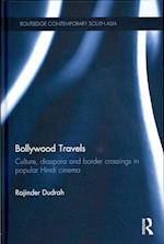 Bollywood Travels (Routledge Contemporary South Asia Series )