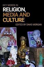 Key Words in Religion, Media and Culture af David Morgan
