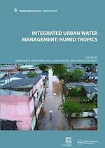 Integrated Urban Water Management: Humid Tropics