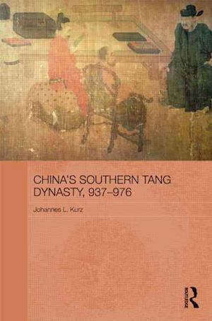 China's Southern Tang Dynasty, 937-976