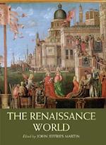 The Renaissance World (Routledge Worlds)