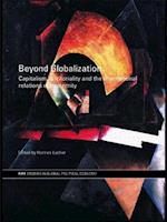 Beyond Globalization: Capitalism, Territoriality and the International Relations of Modernity