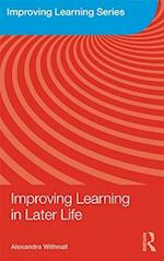 Improving Learning in Later Life (Improving Learning, nr. 10)