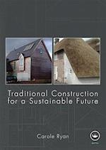 Traditional Construction for a Sustainable Future