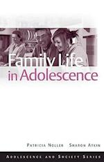 Family Life in Adolescence (Adolescence and Society)