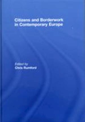 Citizens and borderwork in contemporary Europe