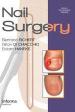 Nail Surgery (Series in Dermatological Treatment)