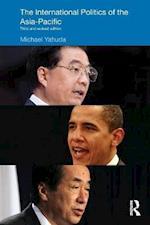 The International Politics of the Asia Pacific (Politics Inasia)
