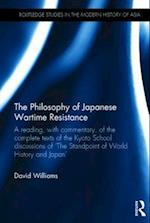 The Philosophy of Japanese Wartime Resistance af David Williams