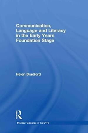 Communication, Language and Literacy in the Early Years Foundation Stage