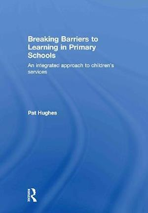 Breaking Barriers to Learning in Primary Schools