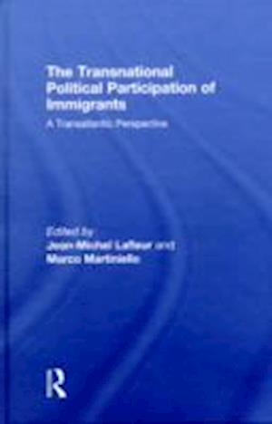 The Transnational Political Participation of Immigrants