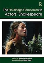 The Routledge Companion to Actors' Shakespeare (Routledge Companions)