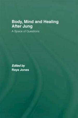 Body, Mind and Healing After Jung