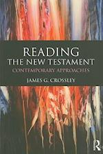 Reading the New Testament (Reading Religious Texts, nr. 3)