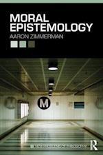 Moral Epistemology (New Problems of Philosophy, nr. 10)