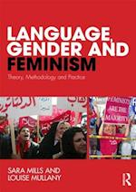 Language, Gender and Feminism af Sara Mills, Louise Mullany