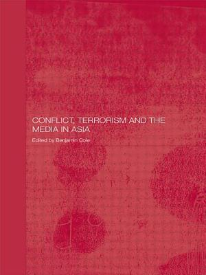Conflict, Terrorism and the Media in Asia