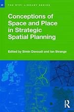 Conceptions of Space and Place in Strategic Spatial Planning (Rtpi Library Series)