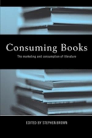 Consuming Books: The Marketing and Consumption of Literature