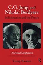 C.G. Jung and Nikolai Berdyaev: Individuation and the Person