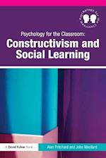 Psychology for the Classroom: Constructivism and Social Learning (Psychology for the Classroom)