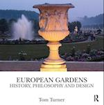 European Gardens af Tom Turner