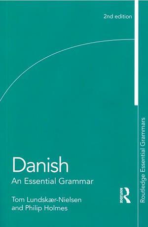 Danish - An Essential Grammar (PB)