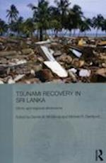 Tsunami Recovery in Sri Lanka (Routledge Contemporary South Asia Series )