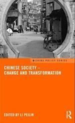 Chinese Society - Change and Transformation af Li Peilin