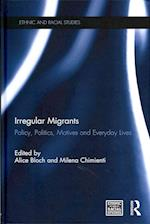 Irregular Migrants (Ethnic & Racial Studies)