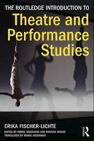The Routledge Introduction to Theatre and Performance Studies