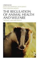 The Regulation of Animal Health and Welfare (Law, Science and Society)