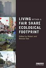 Living within a Fair Share Ecological Footprint af Robert Vale