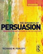 The Dynamics of Persuasion (Routledge Communication Series)