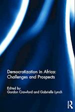 Democratization in Africa: Challenges and Prospects (Democratization Special Issues)
