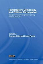 Participatory Democracy and Political Participation af Dieter Fuchs, Thomas Zittel