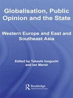 Globalisation, Public Opinion and the State af Ian Marsh, Takashi Inoguchi