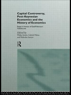 Capital Controversy, Post Keynesian Economics and the History of Economic Thought