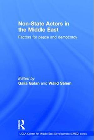 Non-State Actors in the Middle East : Factors for Peace and Democracy